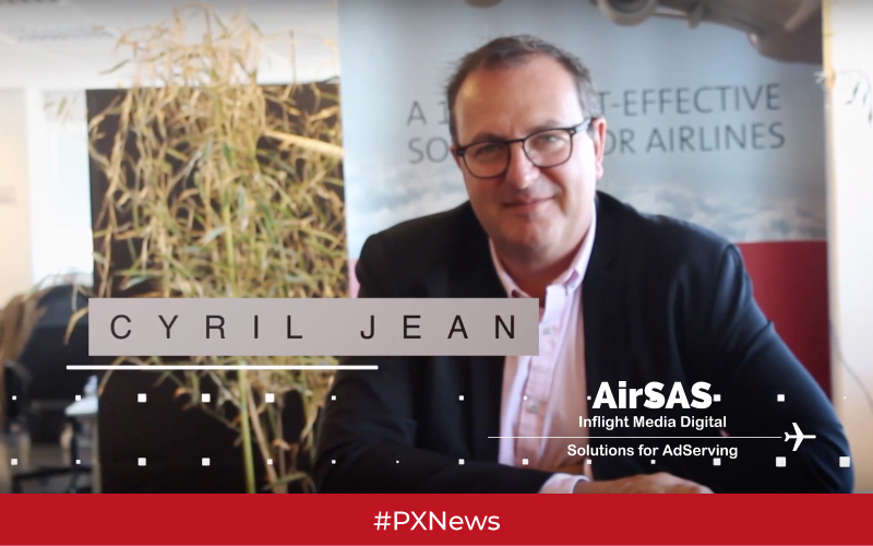 cyril jean ceo airsas inflight entertainment advertising marketing digital interview video pxnews pxcom imm