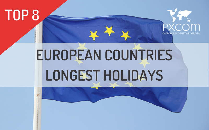TOP 8 — European Countries Longest Holidays